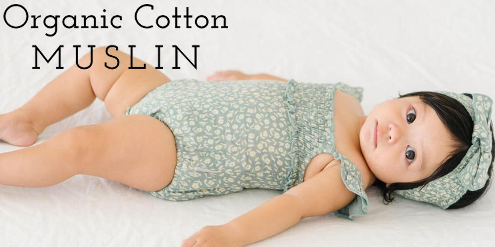 Organic Cotton Muslin Collection